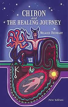 Melanie Reinhart: Chiron şi lungul drum al vindecării  (partea a II-a)
