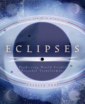 Eclipsele – prefigurarea evenimentelor mondiale și transformarea personală