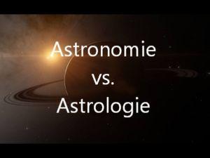 Astronomie vs. Astrologie (video)