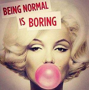 Marilyn-Monroe-being-normal-is-boring