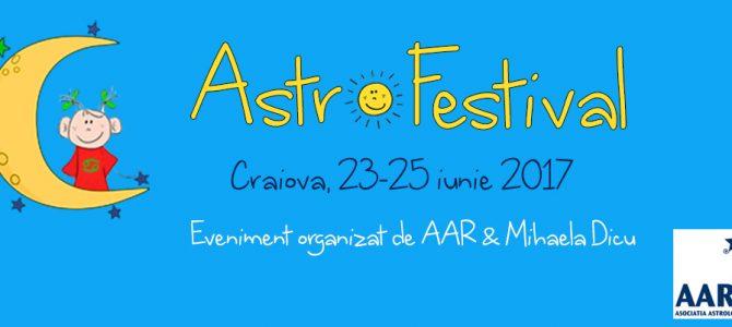 23-25 iunie: Astro-Festival Craiova