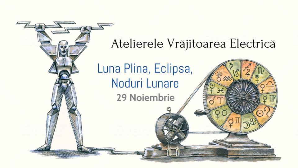 29 noiembrie 2020 – atelier cu Ion Hristescu aka Vrăjitoarea Electrică, de Lună plină