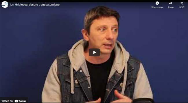 Ion Hristescu, despre transsaturniene