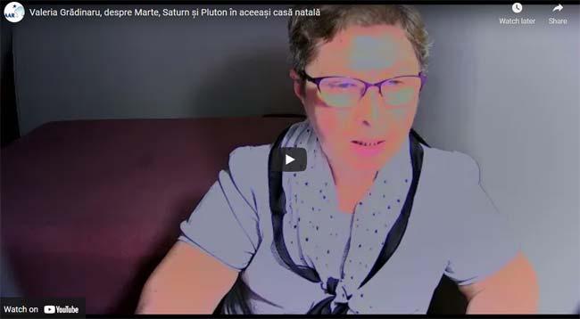 Valeria Grădinaru, despre Marte, Saturn și Pluton în aceeași casă natală